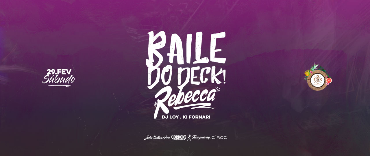 Baile do Deck! #Rebecca art